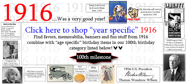 1916 - 100th Birthday