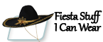 Click here to shop Fiesta Stuff-I-Can-Wear and Mexican Sombreros