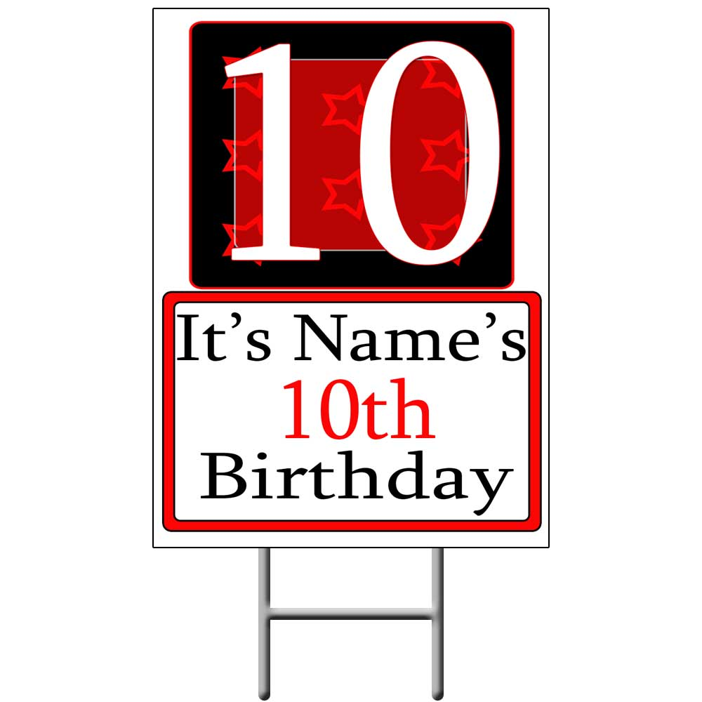 Click For Larger Picture Of PERSONALIZED 10 YEAR OLD YARD SIGN PARTY SUPPLIES