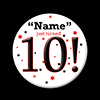 10! CUSTOMIZED BUTTON PARTY SUPPLIES