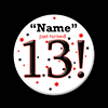13! CUSTOMIZED BUTTON PARTY SUPPLIES