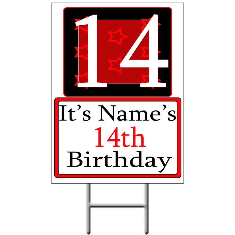 Click for larger picture of PERSONALIZED 14 YEAR OLD YARD SIGN PARTY SUPPLIES