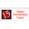 PERSONALIZED  15 YEAR OLD BANNER PARTY SUPPLIES