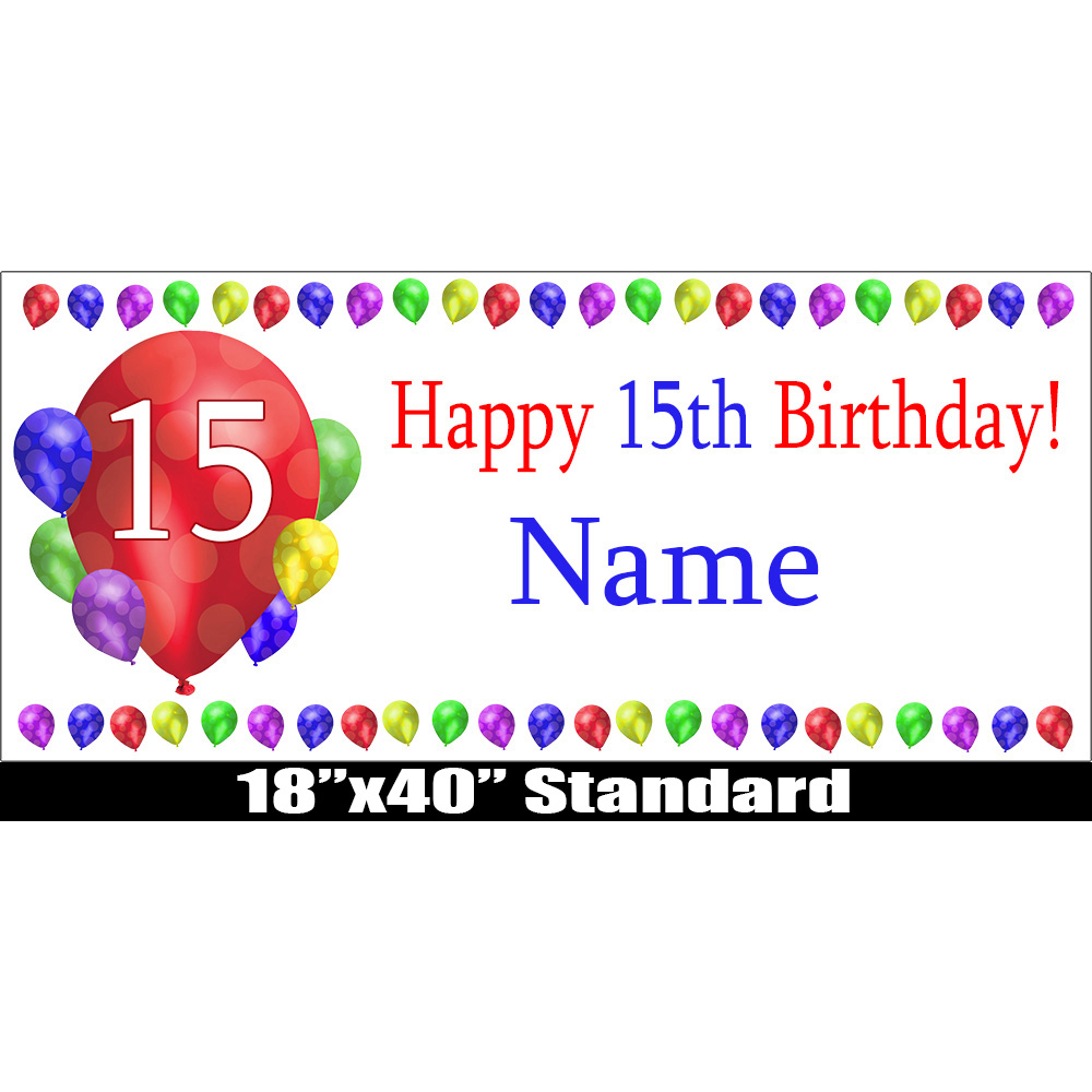 Click For Larger Picture Of 15TH BIRTHDAY BALLOON BLAST NAME BANNER PARTY SUPPLIES