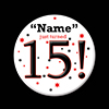 15! CUSTOMIZED BUTTON PARTY SUPPLIES