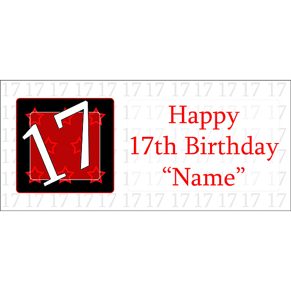 Click For Larger Picture Of PERSONALIZED 17 YEAR OLD BANNER PARTY SUPPLIES