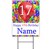 17TH CUSTOMIZED BALLOON BLAST YARD SIGN PARTY SUPPLIES