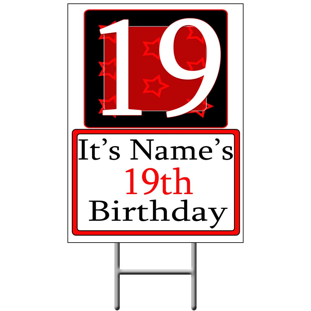 Click for larger picture of PERSONALIZED 19 YEAR OLD YARD SIGN PARTY SUPPLIES