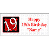 PERSONALIZED  19 YEAR OLD BANNER PARTY SUPPLIES