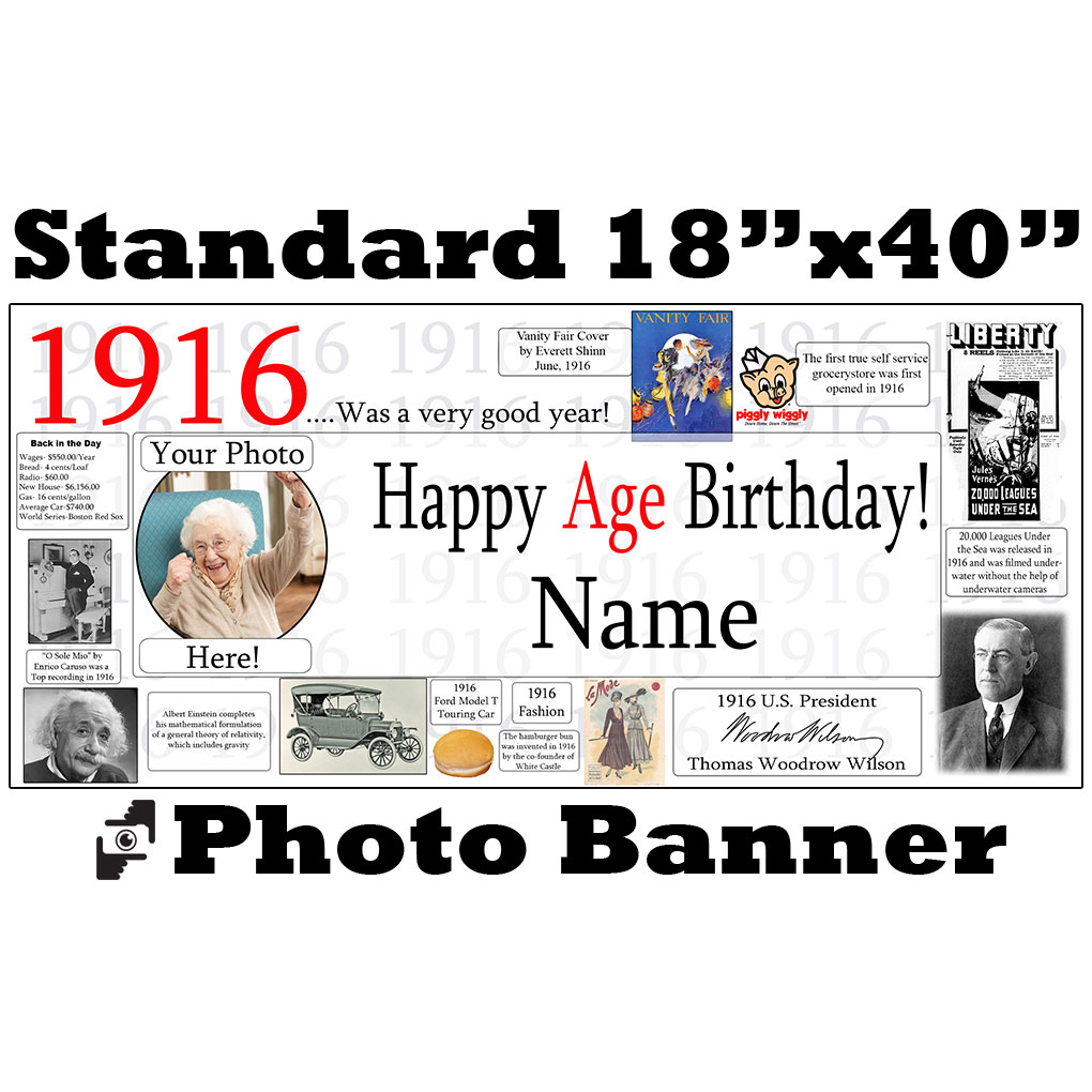 Click for larger picture of 1916 CUSTOM PHOTO BANNER PARTY SUPPLIES