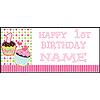 PERSONALIZED 1ST CUPCAKE GIRL BANNER PARTY SUPPLIES