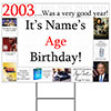 2003 PERSONALIZED YARD SIGN PARTY SUPPLIES