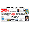 2004 JUMBO PERSONALIZED BANNER PARTY SUPPLIES