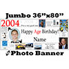 2004 CUSTOM PHOTO JUMBO BANNER PARTY SUPPLIES