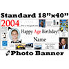 2004 CUSTOM PHOTO BANNER PARTY SUPPLIES