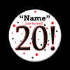 20! CUSTOMIZED BUTTON PARTY SUPPLIES