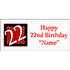 PERSONALIZED  22 YEAR OLD BANNER PARTY SUPPLIES