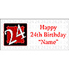 PERSONALIZED  24 YEAR OLD BANNER PARTY SUPPLIES