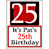 PERSONALIZED 25 YEAR OLD YARD SIGN PARTY SUPPLIES