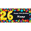 BALLOON 26TH BIRTHDAY CUSTOMIZED BANNER PARTY SUPPLIES