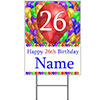 26TH CUSTOMIZED BALLOON BLAST YARD SIGN PARTY SUPPLIES