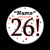 26! CUSTOMIZED BUTTON PARTY SUPPLIES
