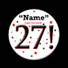 27! CUSTOMIZED BUTTON PARTY SUPPLIES