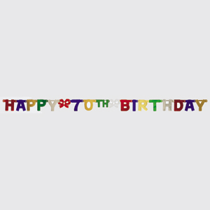 Click for larger picture of 70TH HAPPY  BIRTHDAY JOINTED BANNER SM PARTY SUPPLIES