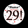 29! CUSTOMIZED BUTTON PARTY SUPPLIES