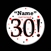 30! CUSTOMIZED BUTTON PARTY SUPPLIES