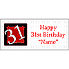 PERSONALIZED 31 YEAR OLD BANNER PARTY SUPPLIES