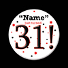 31! CUSTOMIZED BUTTON PARTY SUPPLIES