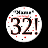 32! CUSTOMIZED BUTTON PARTY SUPPLIES