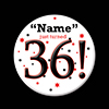 36! CUSTOMIZED BUTTON PARTY SUPPLIES