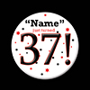 37! CUSTOMIZED BUTTON PARTY SUPPLIES