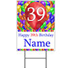 39TH CUSTOMIZED BALLOON BLAST YARD SIGN PARTY SUPPLIES