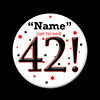 42! CUSTOMIZED BUTTON PARTY SUPPLIES