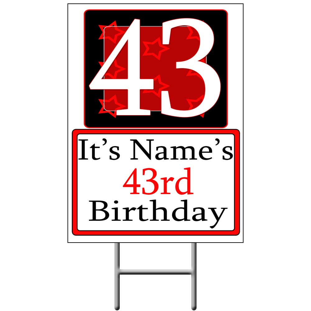 Click for larger picture of PERSONALIZED 43 YEAR OLD YARD SIGN PARTY SUPPLIES