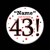 43! CUSTOMIZED BUTTON PARTY SUPPLIES