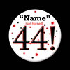 44! CUSTOMIZED BUTTON PARTY SUPPLIES