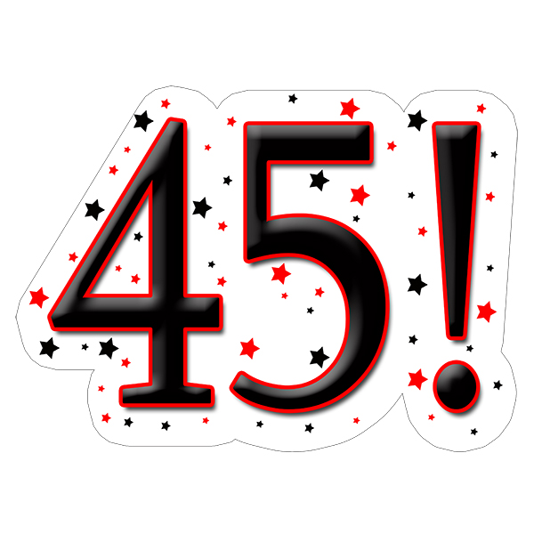 45! DECORATION (15X22 IN.) PARTY SUPPLIES