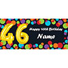 BALLOON 46TH BIRTHDAY CUSTOMIZED BANNER PARTY SUPPLIES