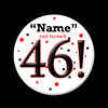 46! CUSTOMIZED BUTTON PARTY SUPPLIES