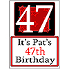 PERSONALIZED 47 YEAR OLD YARD SIGN PARTY SUPPLIES