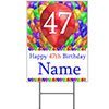 47TH CUSTOMIZED BALLOON BLAST YARD SIGN PARTY SUPPLIES