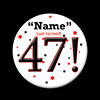 47! CUSTOMIZED BUTTON PARTY SUPPLIES