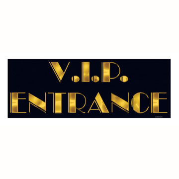 Click for larger picture of V.I.P. ENTRANCE SIGN (24/CASE) PARTY SUPPLIES
