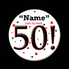 50! CUSTOMIZED BUTTON PARTY SUPPLIES