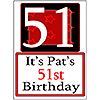 PERSONALIZED 51 YEAR OLD YARD SIGN PARTY SUPPLIES