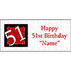 PERSONALIZED 51 YEAR OLD BANNER PARTY SUPPLIES